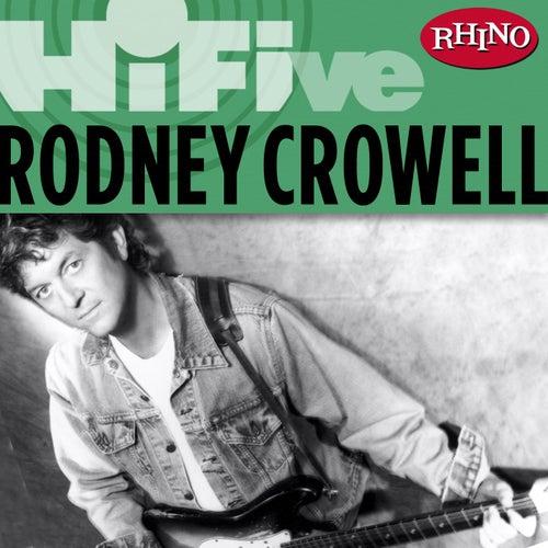 Rhino Hi-five: Rodney Crowell de Rodney Crowell