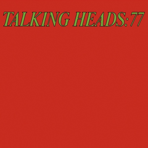 Talking Heads '77 (Deluxe Version) de Talking Heads