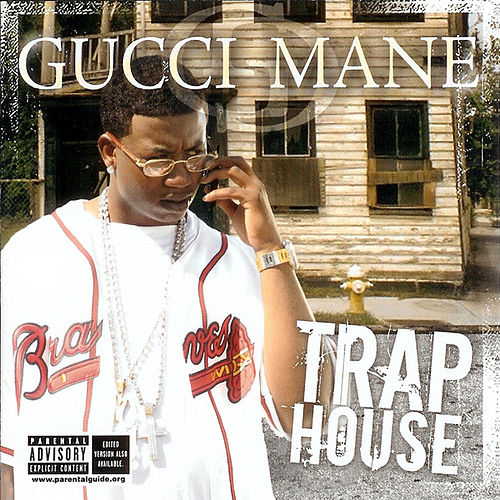 Trap House de Gucci Mane