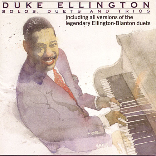 Solos, Duets, & Trios by Duke Ellington