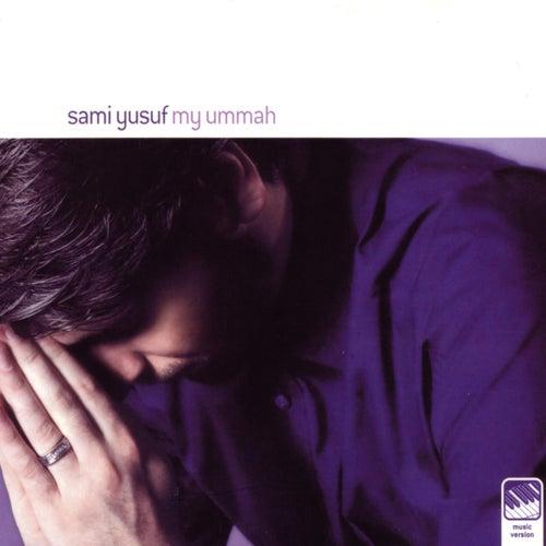 My Ummah by Sami Yusuf