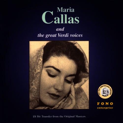 Maria Callas And The Great Verdi Voices by Maria Callas