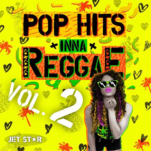 Pop Hits Inna Reggae, Vol. 2 by Various Artists