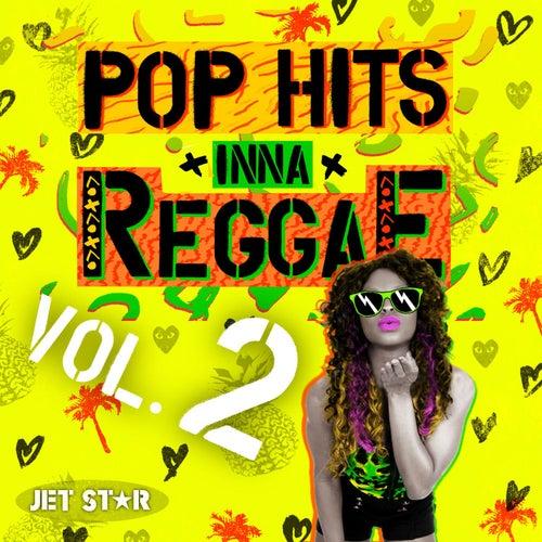 Pop Hits Inna Reggae, Vol. 2 by Various Artists
