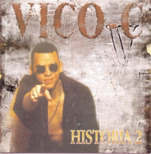 Historia 2 de Vico C