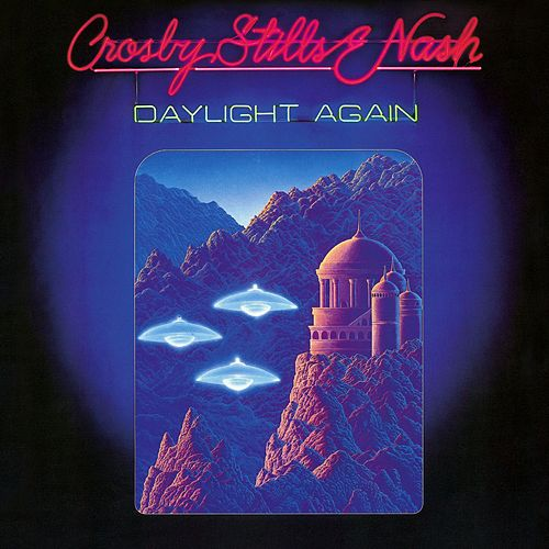 Daylight Again (Deluxe Edition) by Crosby, Stills and Nash