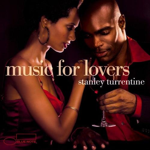 Music For Lovers van Stanley Turrentine
