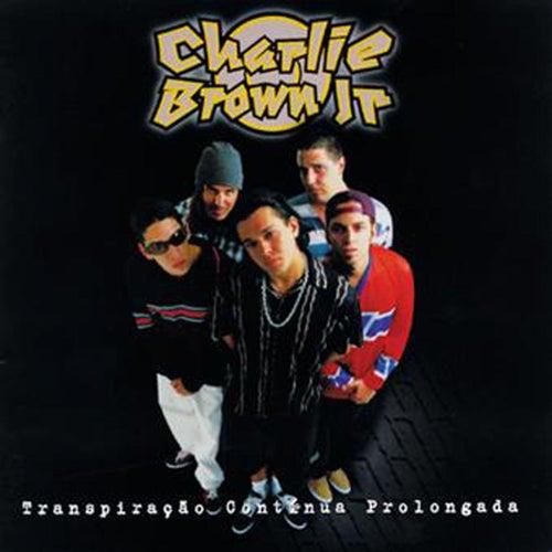 Transpiração Continua Prolongada de Charlie Brown Jr.