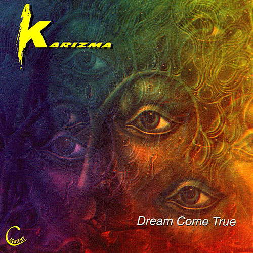 Dream Come True by Karizma