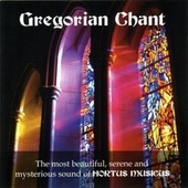 Gregorian Chant by Hortus Musicus