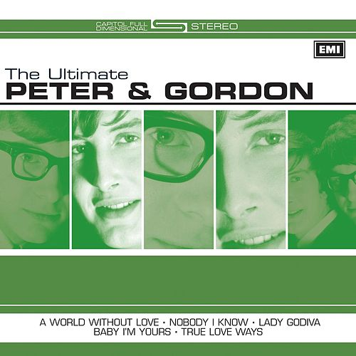 The Ultimate Peter And Gordon de Peter and Gordon