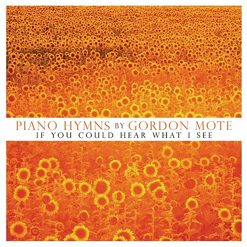 Piano Hymns by Gordon Mote