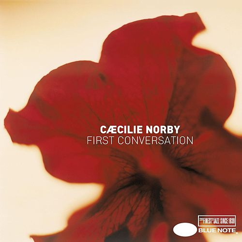First Conversation by Caecilie Norby