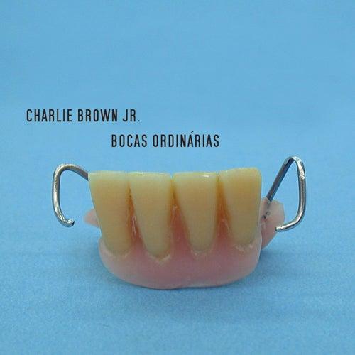 Bocas Ordinárias de Charlie Brown Jr.