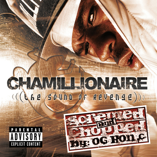 The Sound Of Revenge CHOPPED AND SCREWED de Chamillionaire