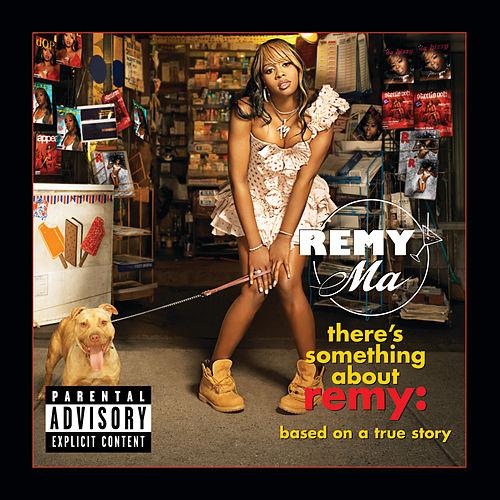 There's Something About Remy-Based On A True Story von Remy Ma