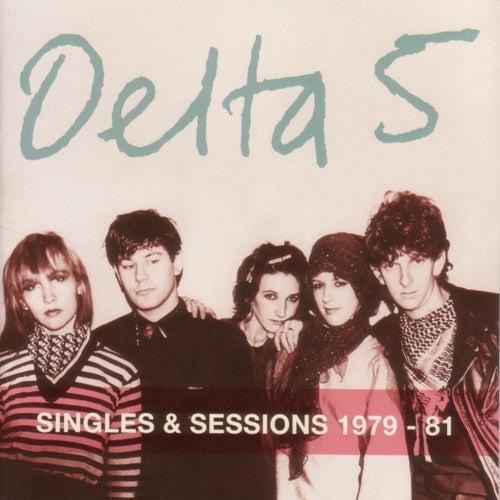 Singles & Sessions 1979-81 von Delta 5