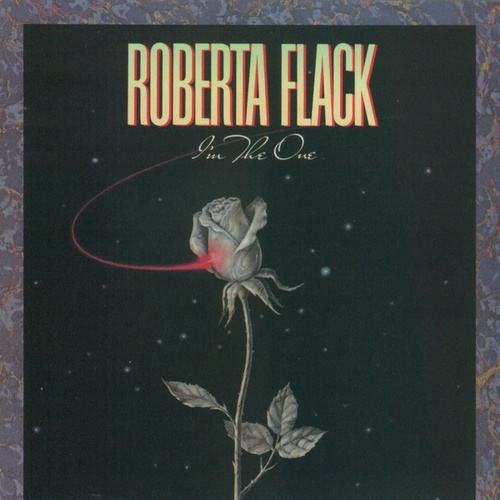 I'm The One von Roberta Flack