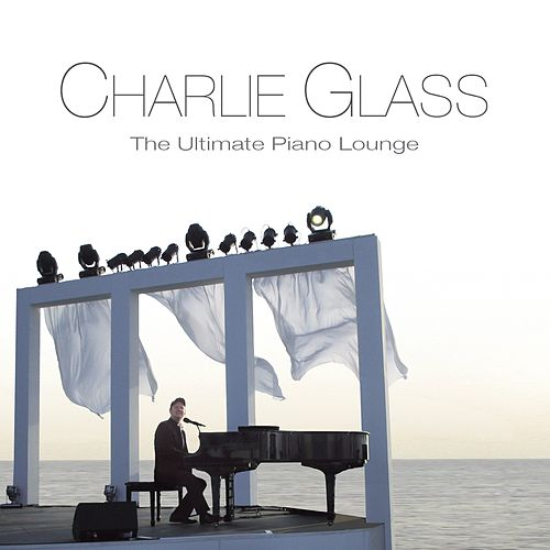 The Ultimate Piano Lounge de Charlie Glass