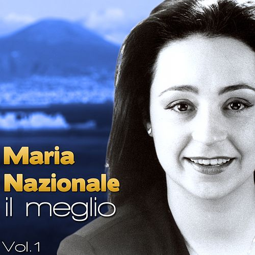Maria Nazionale, Il meglio, Vol. 1 di Maria Nazionale