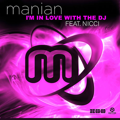 I'm in Love With the DJ von Manian