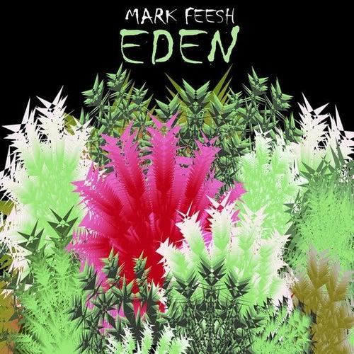 Eden von Mark Feesh