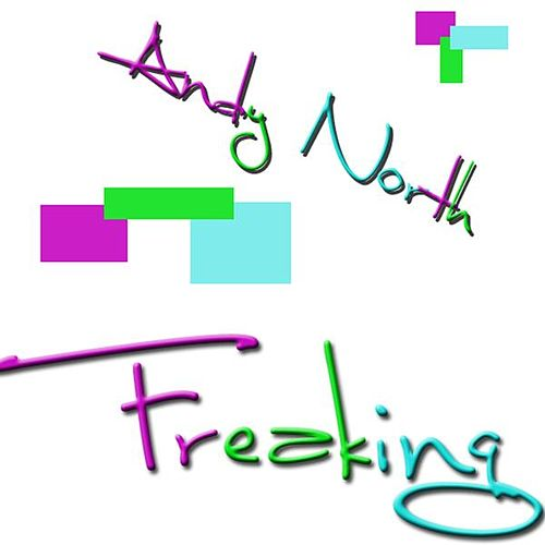 Freaking by Andy North