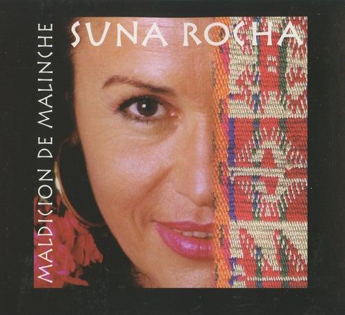 Maldicion de Malinche de Suna Rocha
