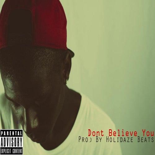 Dont Believe You de LB