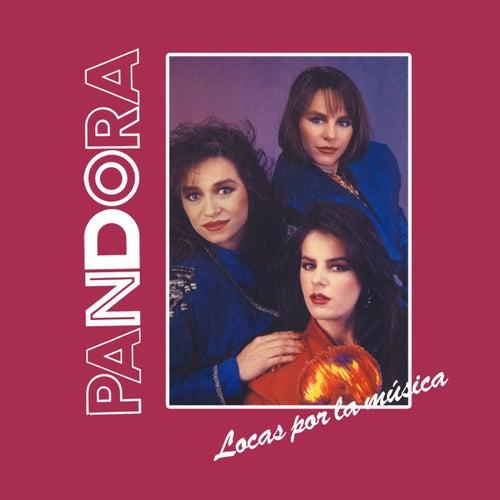 Locas Por La Música de Pandora