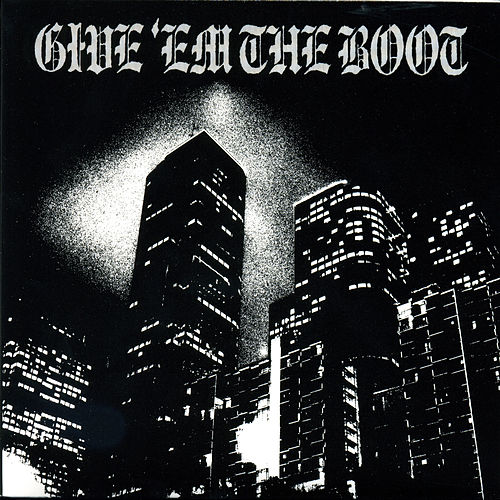 Give 'Em The Boot by Various Artists