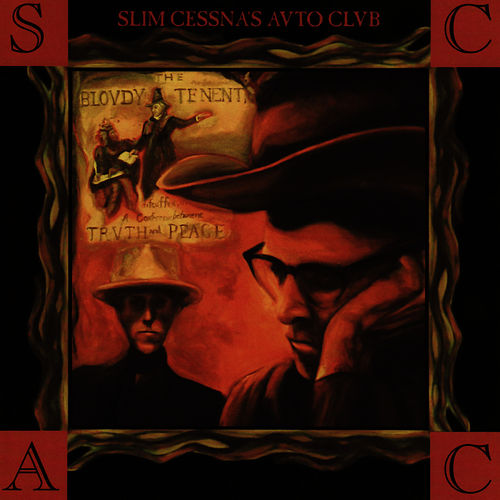 The Bloody Tenent Truth Peace by Slim Cessna's Auto Club