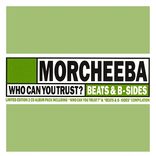 Who Can You Trust? / Beats & B-Sides von Morcheeba
