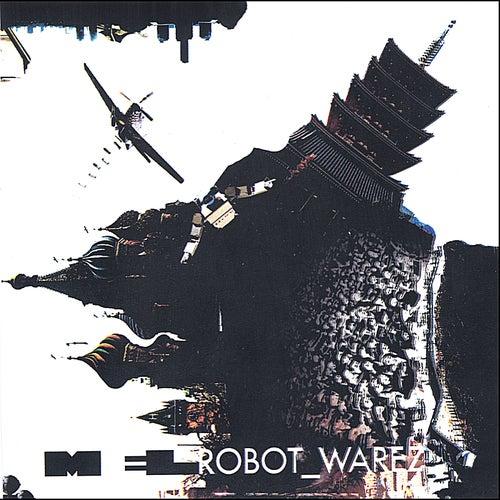 Robot_Warez by Mel