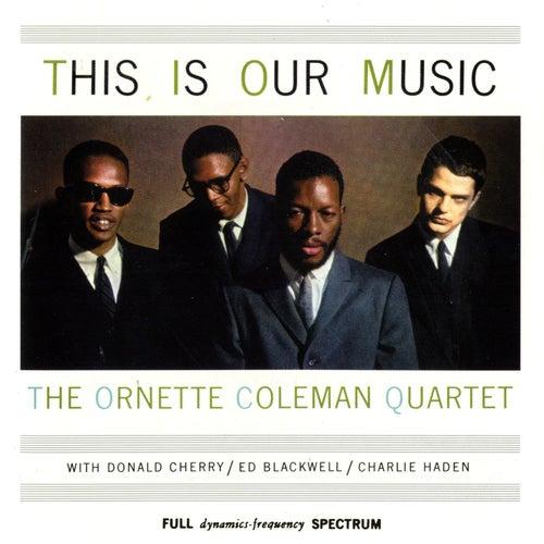 This Is Our Music de Ornette Coleman