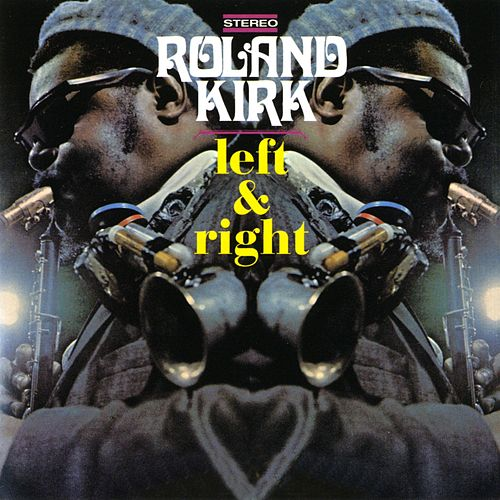 Left & Right von Rahsaan Roland Kirk