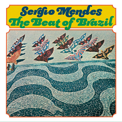 The Beat Of Brazil by Sergio Mendes