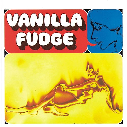 Vanilla Fudge by Vanilla Fudge