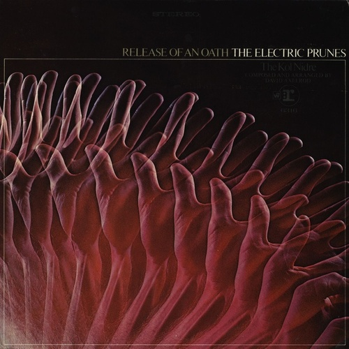 Release Of An Oath von The Electric Prunes