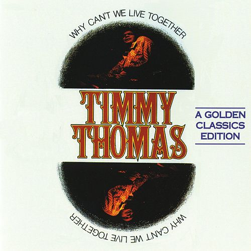 Why Can't We Live Together de Timmy Thomas