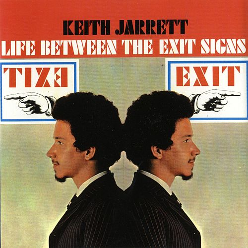 Life Between The Exit Signs (Digital Version) by Keith Jarrett
