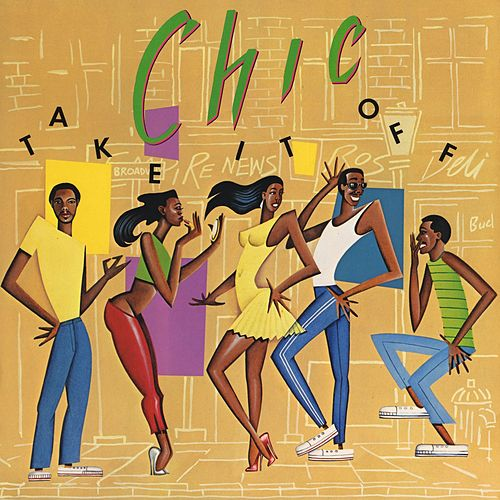 Take It Off by CHIC