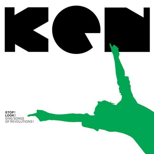 Stop! Look! Sing Songs Of Revolutions! von Ken