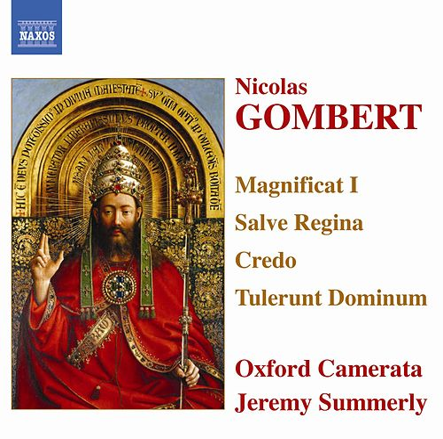Gombert: Magnificat I / Salve Regina / Credo / Tulerunt Dominum von Oxford Camerata
