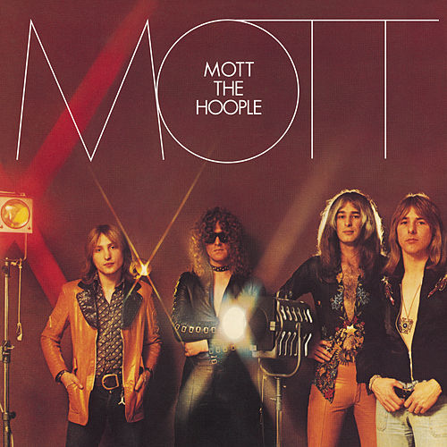 Mott (Expanded Edition) by Mott the Hoople