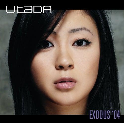 Exodus '04 by Hikaru Utada