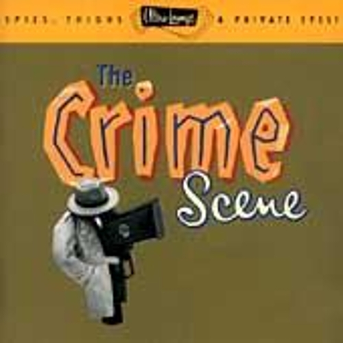 Ultra-Lounge / The Crime Scene - Volume Seven von Various Artists