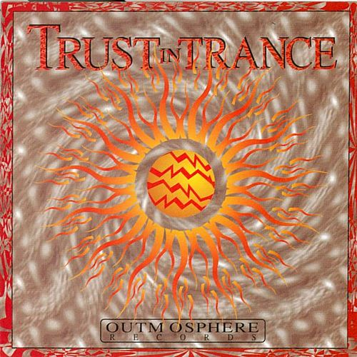 Trust In Trance 1 von Astral Projection