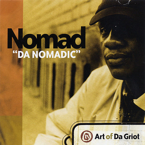 Art Of Da Griot by Nomad