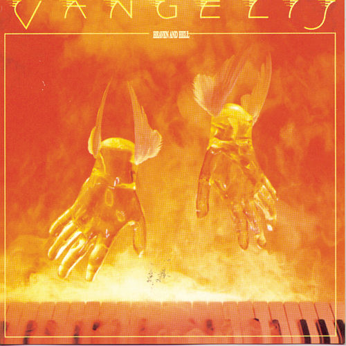 Heaven And Hell de Vangelis